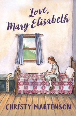 Love, Mary Elisabeth by Christy Martenson